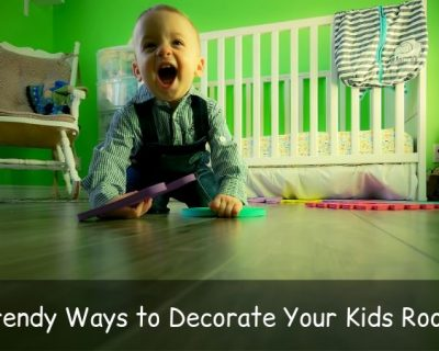 Trendy Ways to Decorate Your Kids Room